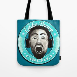 Eddie Bravo Radio podcast Tote Bag