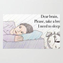 Dear brain! Rug