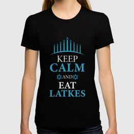 Keep Calm And Eat Latkes Pancake Lover And Jew Gift T-shirt