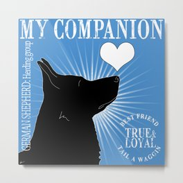 GERMAN SHEPHERD – My Companion - Blue Metal Print