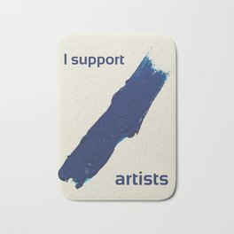 I Support Artists T-Shirt and Stationery Cards Bath Mat