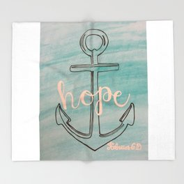 hope, hope is the anchor for the soul Throw Blanket