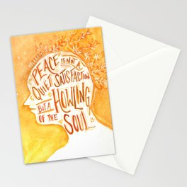Peace is the Howling of the Soul Stationery Cards
