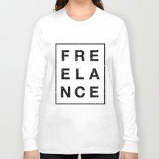 It ain't free Long Sleeve T-shirt