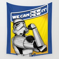 propaganda Wall Tapestries featuring Stormtrooper: 'WE CAN PEW-PEW IT!' by cû3ik designs