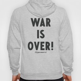 War is over, if you want it, peace message, vintage illustration, anti-war, Happy Xmas, song quote Hoody