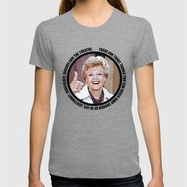Jessica Fletcher said: There are three things you can never have enough of in life, Lieutenant T-shirt