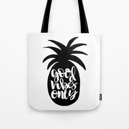 Good Vibes Only Pineapple Tote Bag