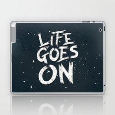 LIFE GOES ON TYPOGRAPHY Laptop & iPad Skin