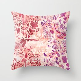 Thought is Free Throw Pillow
