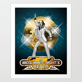 A Midsummer Night's Fever Art Print