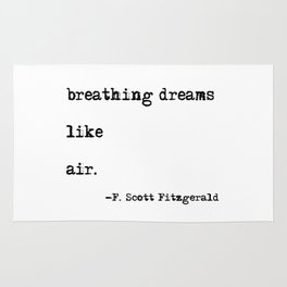 Breathing dreams like air - F. Scott Fitzgerald quote Rug