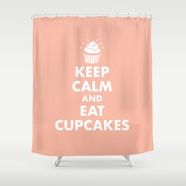 Keep Calm and Eat Cupcakes Shower Curtain