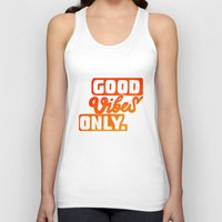 good vibes Tank Tops featuring Good Vibes by Daizy Jain
