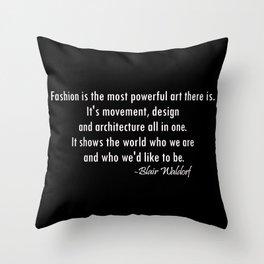 Blair Waldorf Fashion Quote Throw Pillow