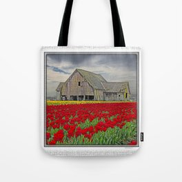 RED TULIPS AND BARN SKAGIT FLATS Tote Bag