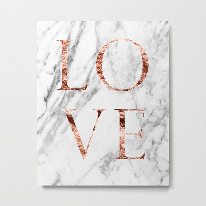 Rose gold marble LOVE Metal Print
