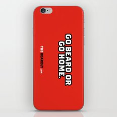 GO BEARD OR GO HOME. iPhone & iPod Skin