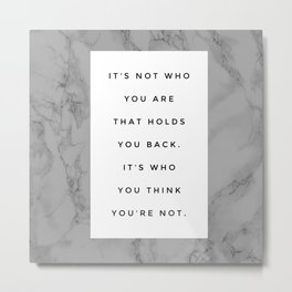 MARBLE QUOTE Metal Print