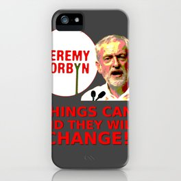 Jeremy Corbyn - Things Can Change (Labour) iPhone Case