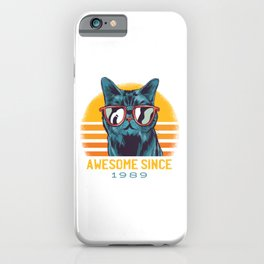 Awesome Cat Since 1989 iPhone Case