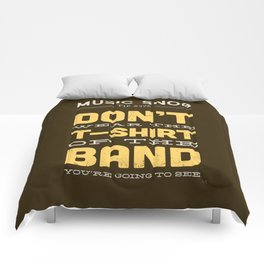 The OTHER Shirt of the Band — Music Snob Tip #376.5 Comforters