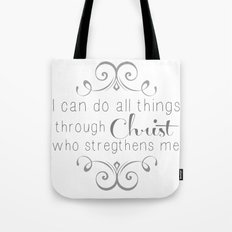 I can do all things... Tote Bag