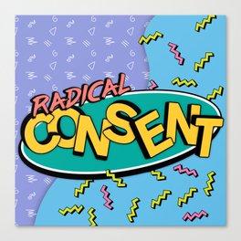 Radical Consent Canvas Print