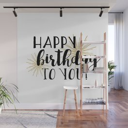 Happy Birthday To You! Wall Mural