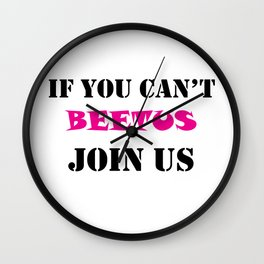 If you can't beetus - Join us Wall Clock