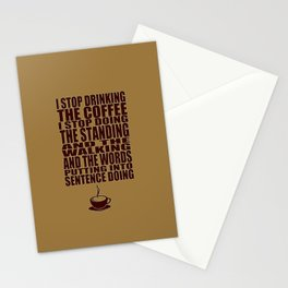 I Can't Stop Drinking the Coffee Stationery Cards