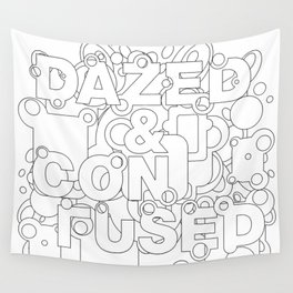 Dazed and Confused Wall Tapestry