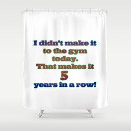 Funny One-Liner Gym Joke Shower Curtain