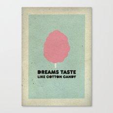 Dreams taste like cotton candy. Canvas Print
