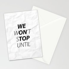 We Won't Stop Stationery Cards