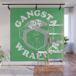 GANGSTA WRAPPER Wall Mural