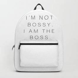 I'm not bossy #humor #quotes #minimalism Backpack