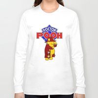 pooh Long Sleeve T-shirts featuring Doctor Pooh by cû3ik designs