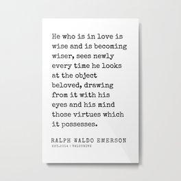 73  | Ralph Waldo Emerson Quotes | 200727 Metal Print
