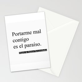 Portarme Mal Contigo es el Paraíso/Misbehaving with you is Paradise Stationery Cards