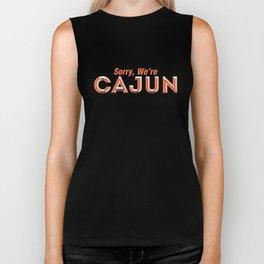 Sorry, We're Cajun Biker Tank