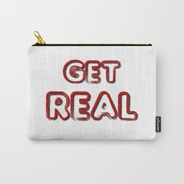 Get Real Carry-All Pouch