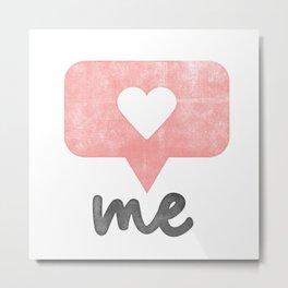 Love Your Self Metal Print