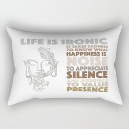 Life Is Ironic Rectangular Pillow