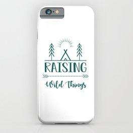 Raising Wild Things gr iPhone Case