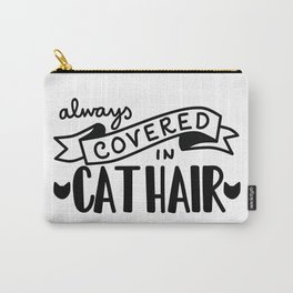 Covered in Cat Hair Carry-All Pouch