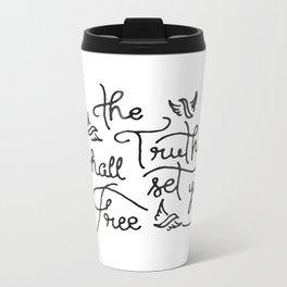 The Truth Shall Set You Free Metal Travel Mug
