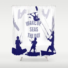 Wake Up Seas The Day Kiteboarder In Blue Shades Shower Curtain