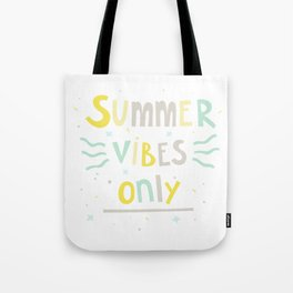 Summer Vibes Only - handlettering quote design in pastel colors palette for T-shirts and other stuff Tote Bag