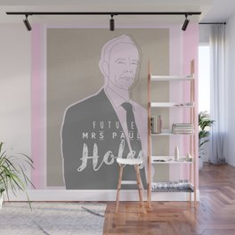 Future mrs Paul Holes Wall Mural